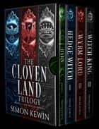 The Cloven Land Trilogy ebook by