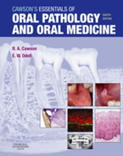 Cawson's Essentials of Oral Pathology and Oral Medicine ebook by Roderick A. Cawson,Edward W Odell