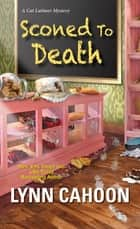 Sconed to Death 電子書 by Lynn Cahoon