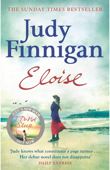 Eloise - What secrets did she take to her grave? ebook by Judy Finnigan