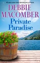 Private Paradise ebook by Debbie Macomber