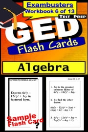 GED Test Prep Algebra Review--Exambusters Flash Cards--Workbook 6 of 13 - GED Exam Study Guide ebook by GED Exambusters