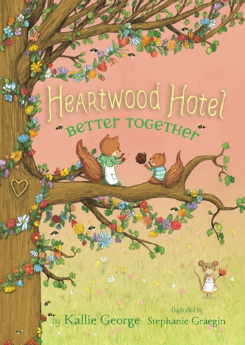 Heartwood Hotel Book 3: Untitled #3 ebook by Kallie George
