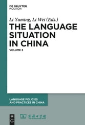 The Language Situation in China, Volume 3 ebook by