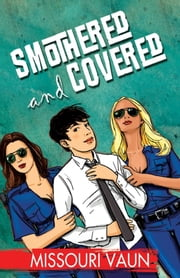 Smothered and Covered ebook by Missouri Vaun