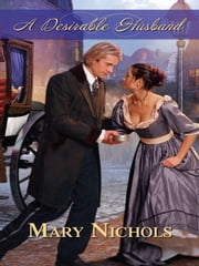 A Desirable Husband ebook by Mary Nichols