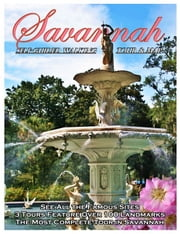 Savannah Walking Tour & Guidebook: A Self Guided Tour ebook by Keith Simmons