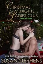 Christmas Nights At The Ladies Club - Jane's Story eBook by Susan Stephens