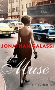 Die Muse - Roman ebook by Jonathan Galassi