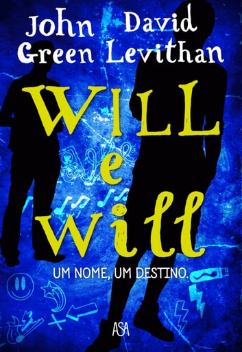 Will e Will ebook by John Green e David Levithan