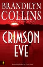Crimson Eve eBook by Brandilyn Collins
