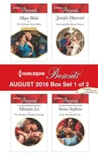 Harlequin Presents August 2016 - Box Set 1 of 2 - An Anthology ebook by