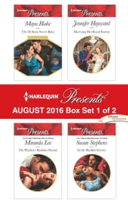 Harlequin Presents August 2016 - Box Set 1 of 2 - The Di Sione Secret Baby\The Playboy's Ruthless Pursuit\Marrying Her Royal Enemy\In the Sheikh's Service ebook by Maya Blake, Miranda Lee, Jennifer Hayward,...