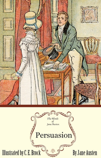 Persuasion: The Jane Austen Illustrated Edition ebook by Sourcebooks Landmark