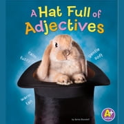 Hat Full of Adjectives, A audiobook by Bette Blaisdell