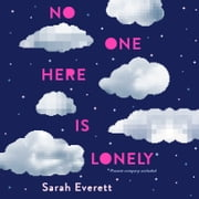 No One Here is Lonely audiobook by Sarah Everett