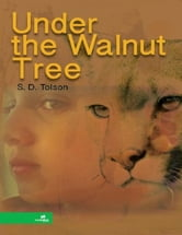Under the Walnut Tree ebook by S.D. Tolson
