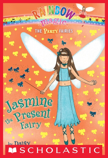 Party Fairies #7: Jasmine the Present Fairy ebook by Daisy Meadows