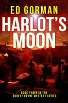 Harlot's Moon ebook by Ed Gorman