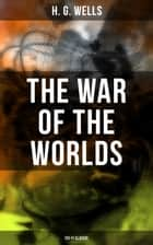 The War of the Worlds (Sci-Fi Classic) ebook by H. G. Wells