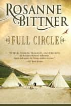 Full Circle ebook by Rosanne Bittner