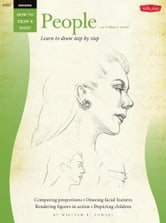 Drawing: People with William F. Powell - Learn to paint step by step ebook by William Powell