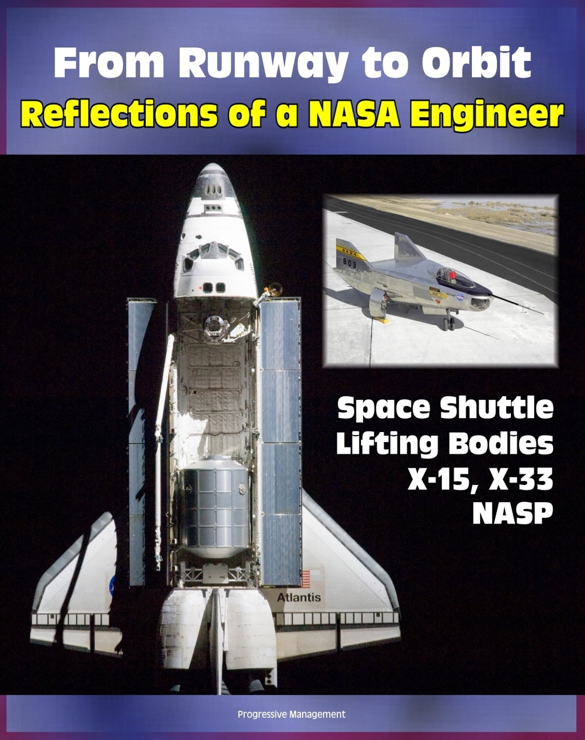 From Runway to Orbit Reflections of a NASA Engineer   Revelations ...