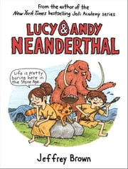 Lucy & Andy Neanderthal ebook by Jeffrey Brown