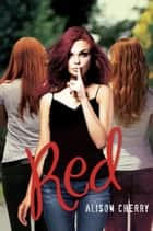 Red ebook by Alison Cherry