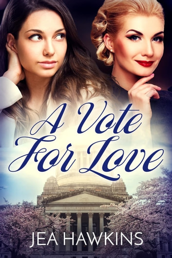 A Vote for Love ebook by Jea Hawkins