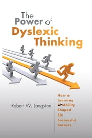 The Power of Dyslexic Thinking ebook by Robert Langston