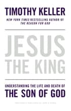 Jesus the King ebook by Timothy Keller