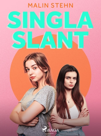Singla slant eBook by Malin Stehn