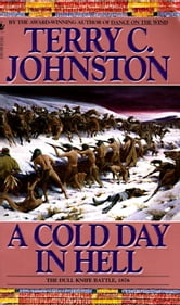 A Cold Day in Hell - The Plainsmen ebook by Terry C. Johnston