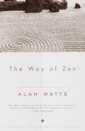 The Way of Zen ebook by Alan W. Watts