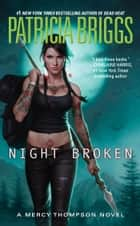 Night Broken ebook by Patricia Briggs