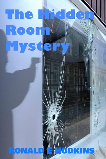 The Hidden Room Mystery ebook by Ronald Hudkins