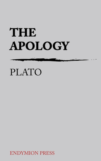 The Apology ebook by Plato