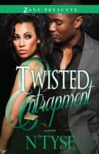 Twisted Entrapment ebook by N'Tyse