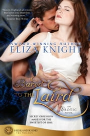 Bared to the Laird ebook by Eliza Knight
