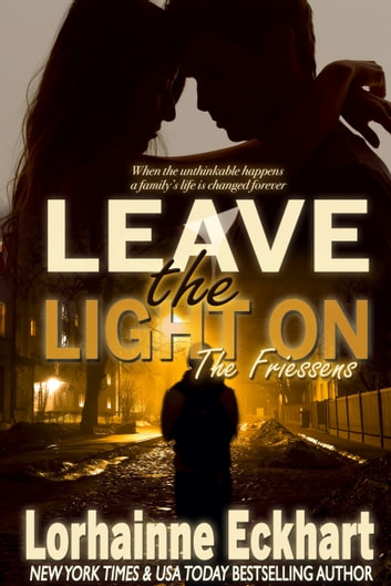Leave the Light On ebook by Lorhainne Eckhart