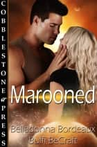 Marooned ebook by Buffi BeCraft, Belladonna Bordeaux
