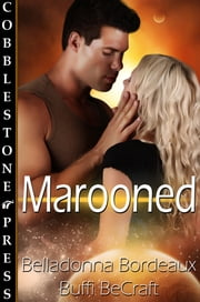 Marooned ebook by Buffi BeCraft,Belladonna Bordeaux