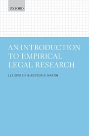 An Introduction to Empirical Legal Research ebook by Lee Epstein, Andrew D. Martin