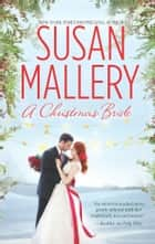 A Christmas Bride: Only Us: A Fool's Gold Holiday\The Sheik and the Christmas Bride ebook by Susan Mallery