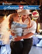 The Rancher's Bride (Mills & Boon American Romance) ebook by Pamela Britton