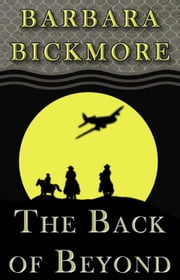 Back of Beyond ebook by Barbara Bickmore