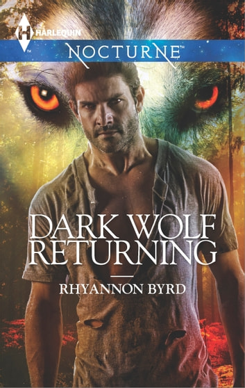 Dark Wolf Returning ebook by Rhyannon Byrd