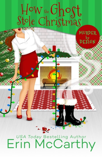 How the Ghost Stole Christmas ebook by Erin McCarthy