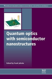 Quantum Optics with Semiconductor Nanostructures ebook by